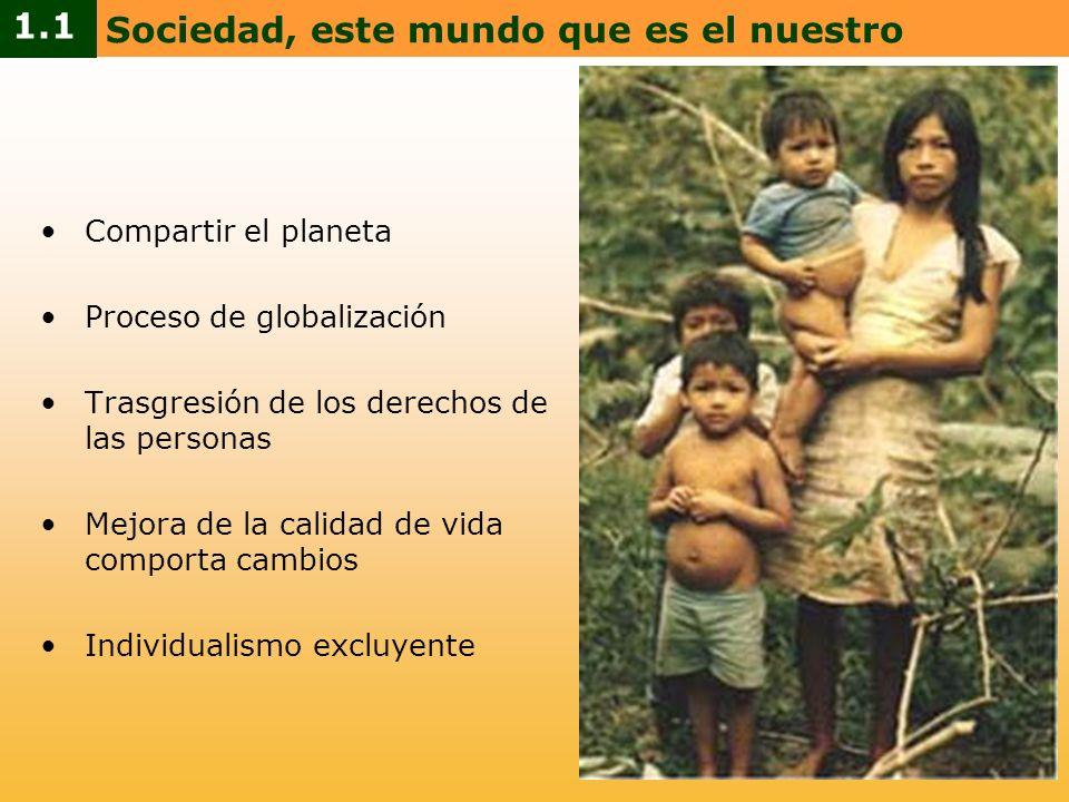 Sociedad, este mundo que es el nuestro 1.1
