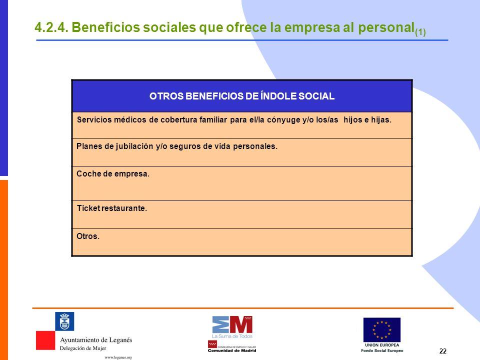 OTROS BENEFICIOS DE ÍNDOLE SOCIAL