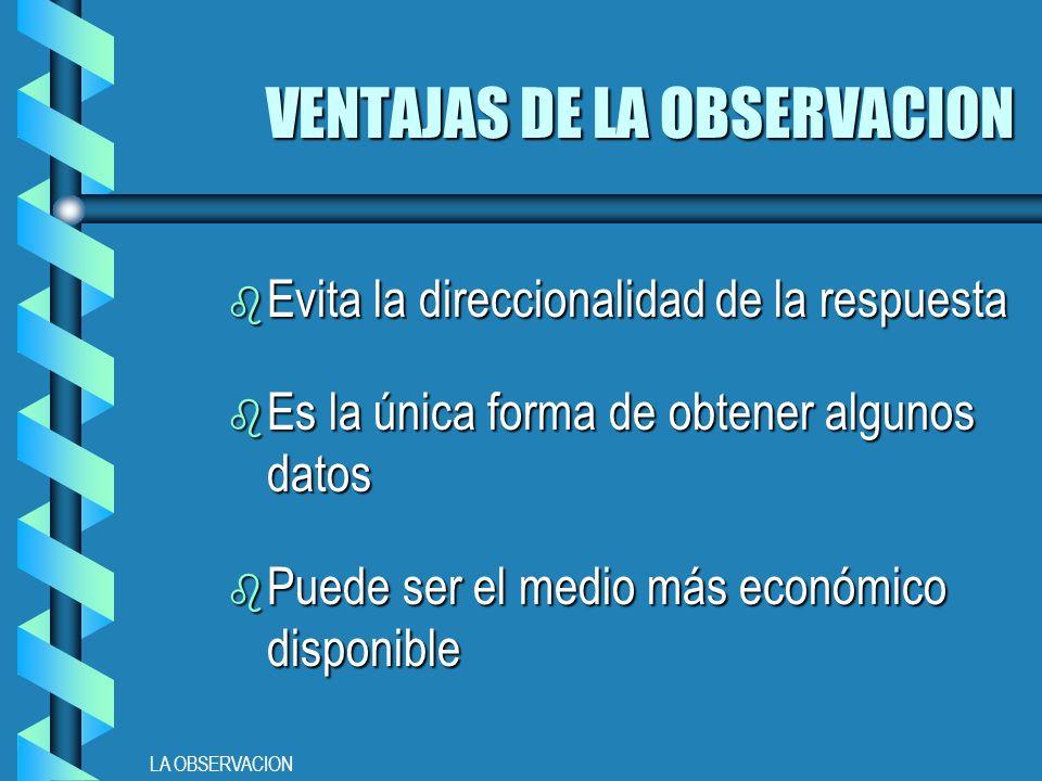 VENTAJAS DE LA OBSERVACION