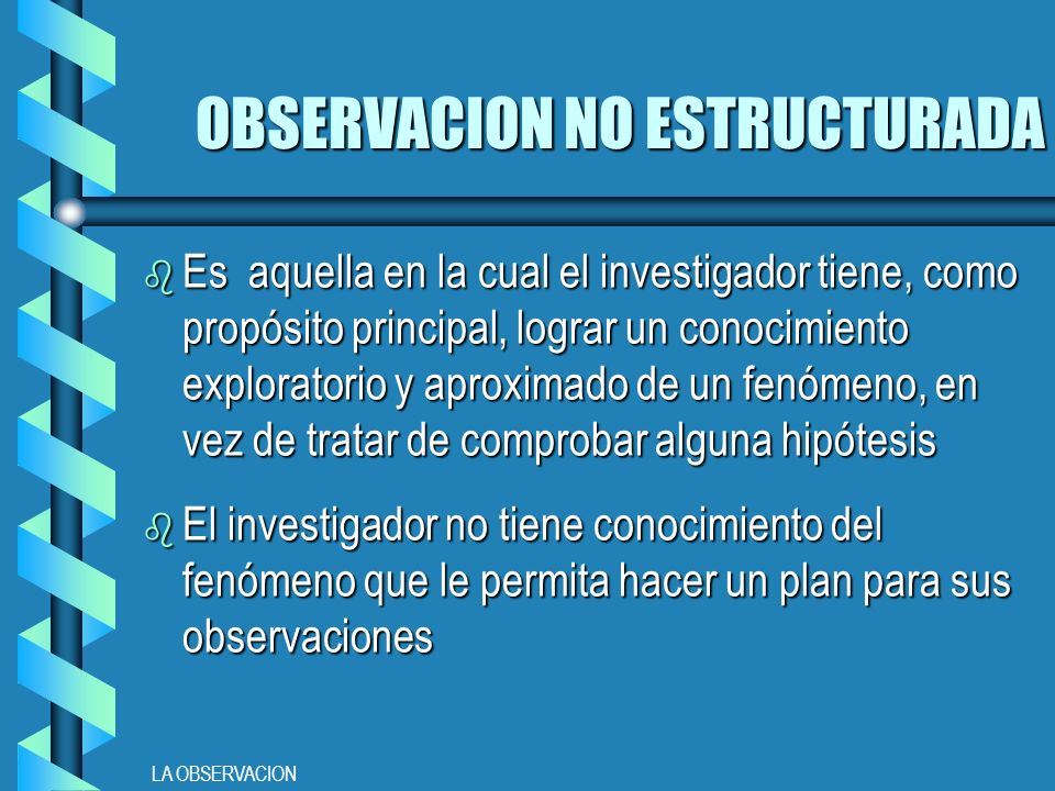 OBSERVACION NO ESTRUCTURADA