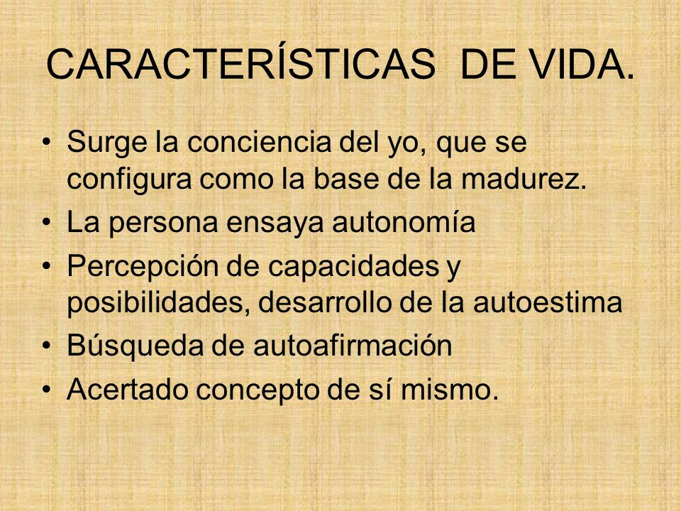 CARACTERÍSTICAS DE VIDA.