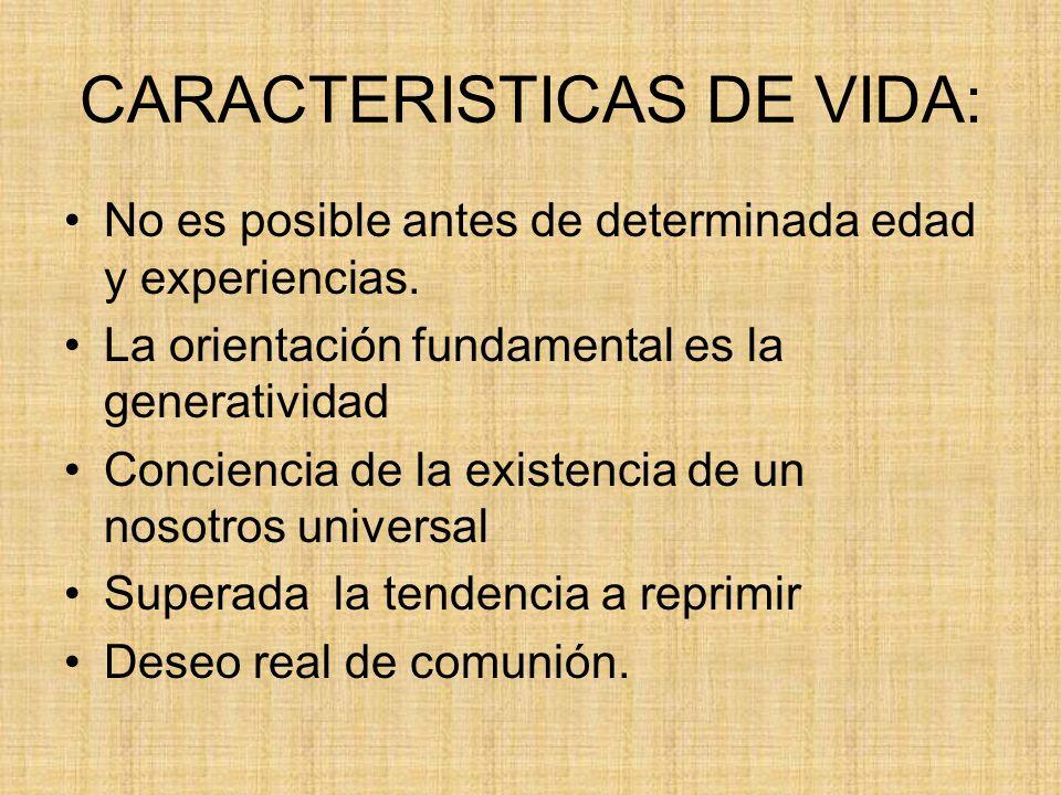 CARACTERISTICAS DE VIDA: