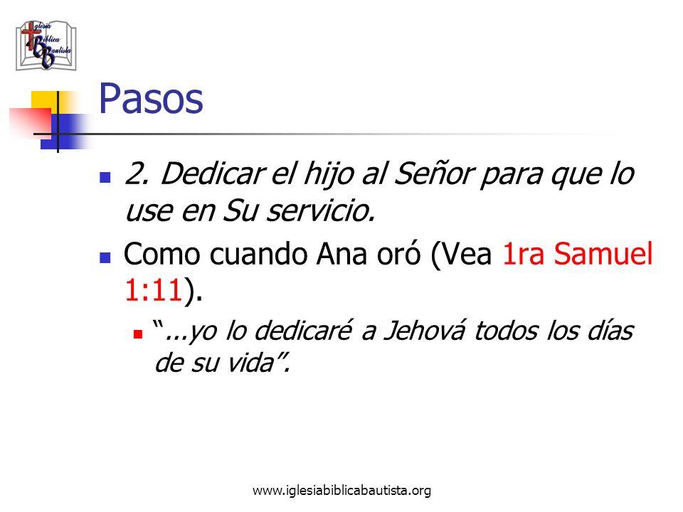 Pasos 2. Dedicar el hijo al Señor para que lo use en Su servicio.