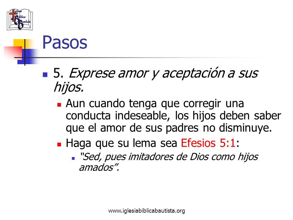 Pasos 5. Exprese amor y aceptación a sus hijos.