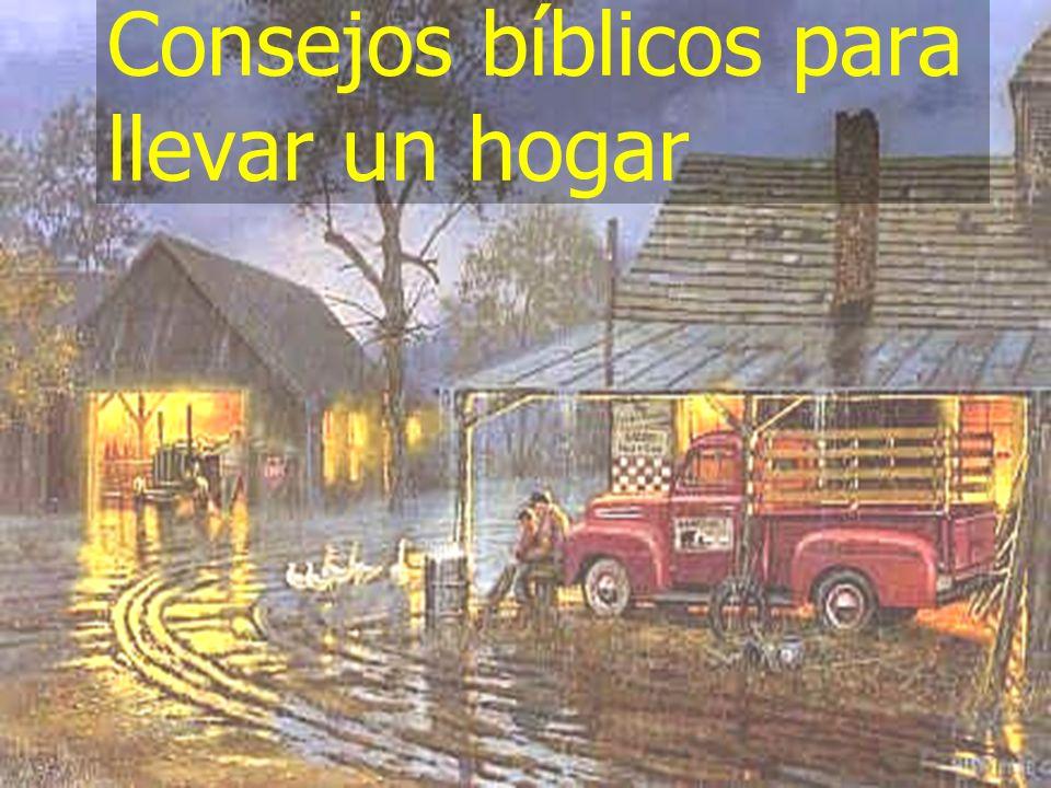 Consejos bíblicos para llevar un hogar