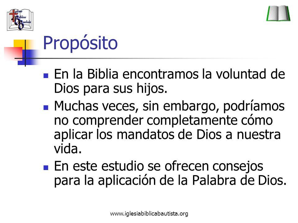 Propósito En la Biblia encontramos la voluntad de Dios para sus hijos.