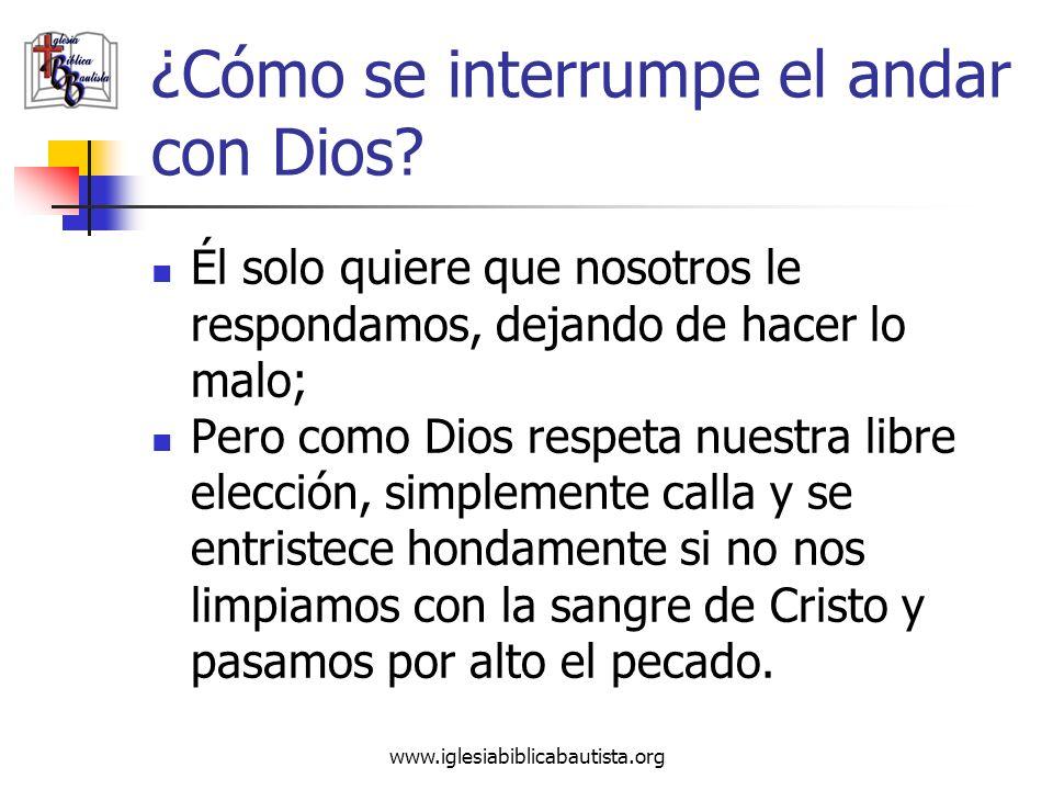 ¿Cómo se interrumpe el andar con Dios