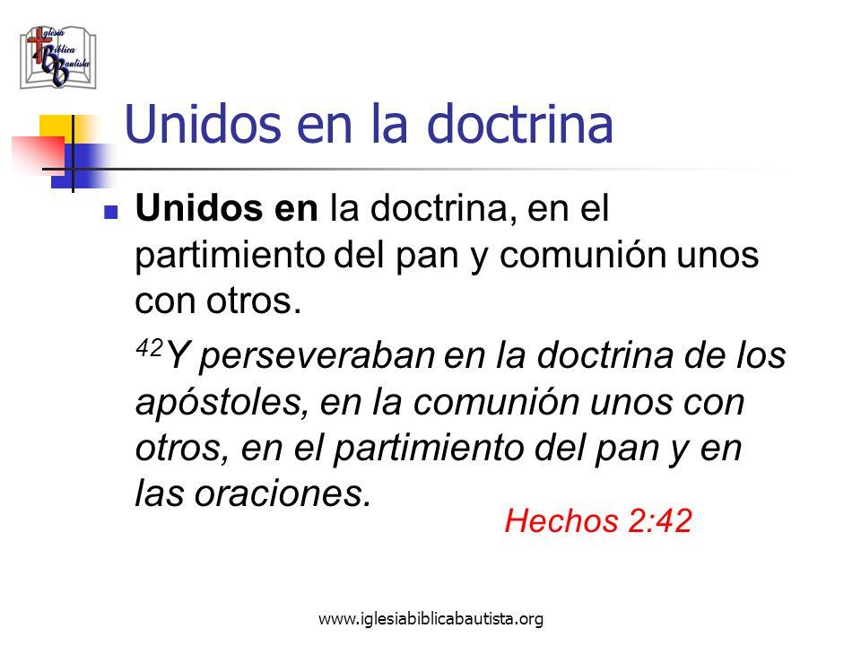 Unidos en la doctrina Unidos en la doctrina, en el partimiento del pan y comunión unos con otros.