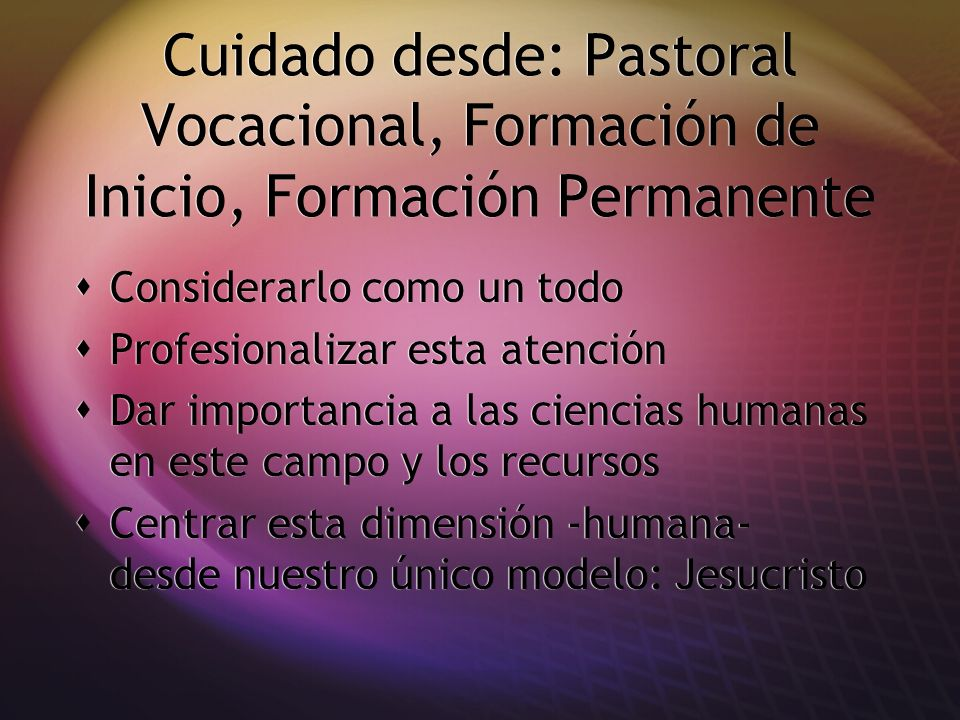 Cuidado desde: Pastoral Vocacional, Formación de Inicio, Formación Permanente