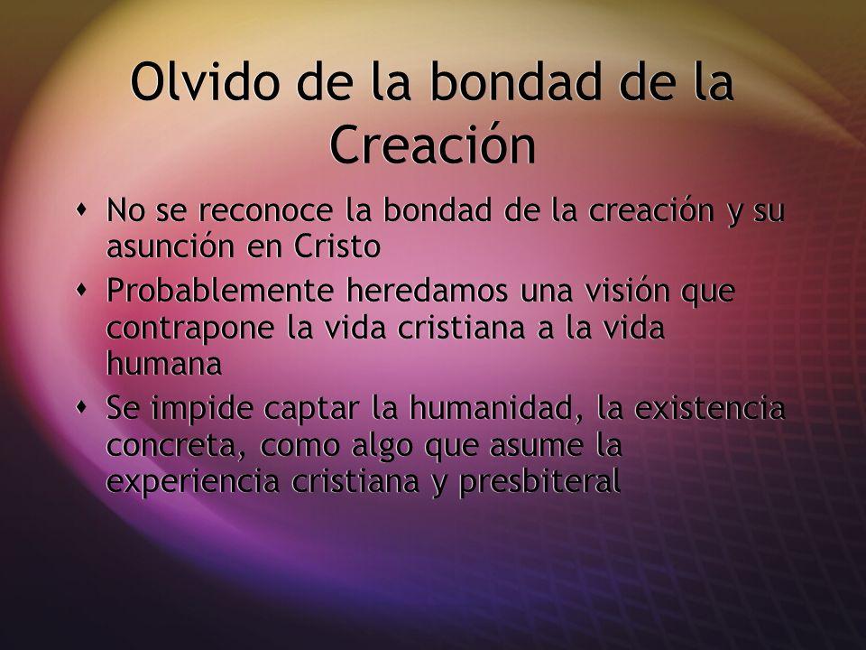 Olvido de la bondad de la Creación