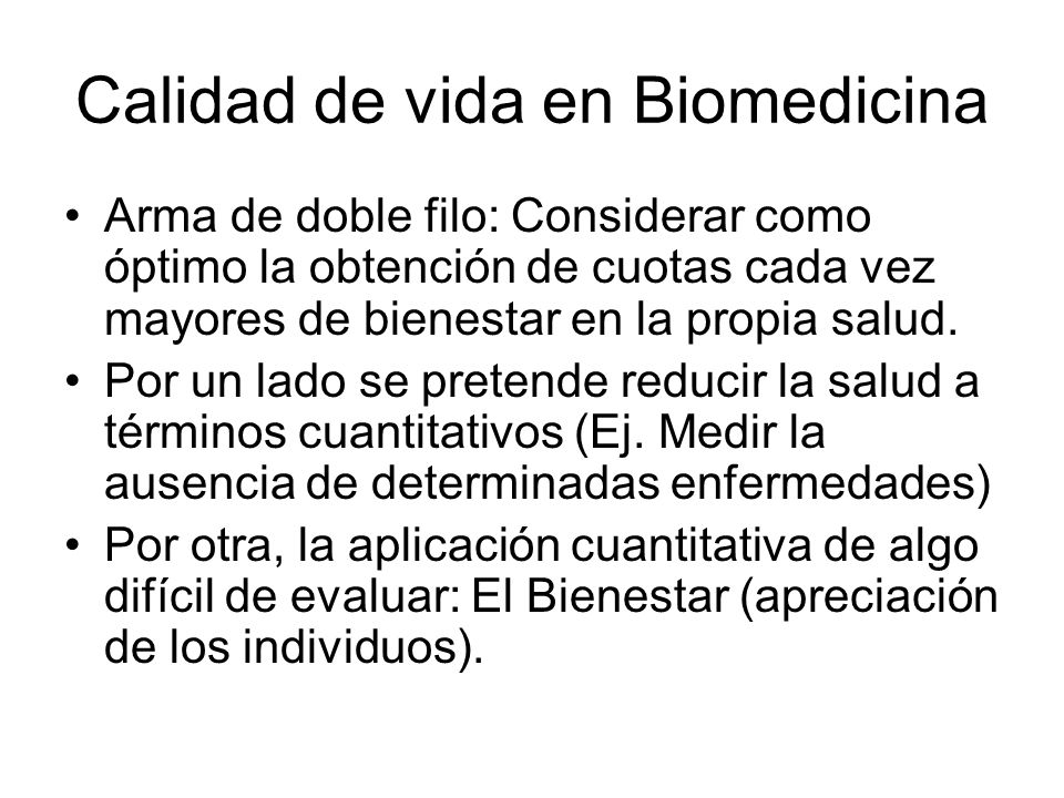 Calidad de vida en Biomedicina