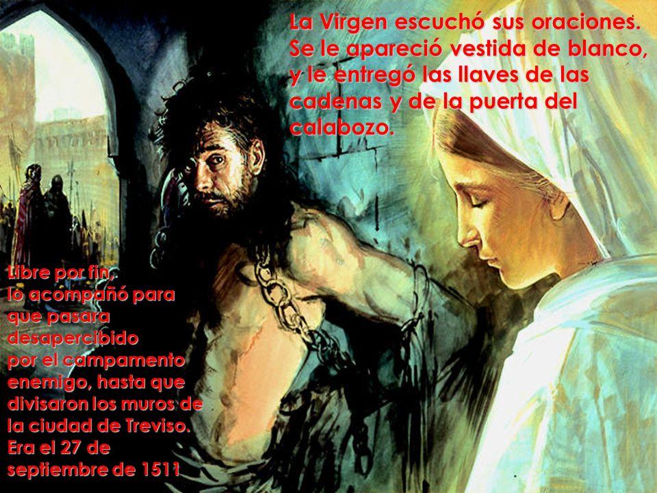La Virgen escuchó sus oraciones