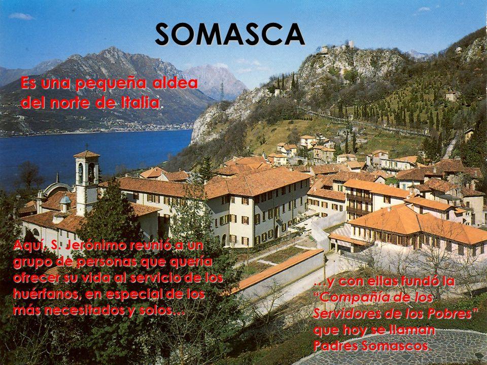 SOMASCA Es una pequeña aldea del norte de Italia.