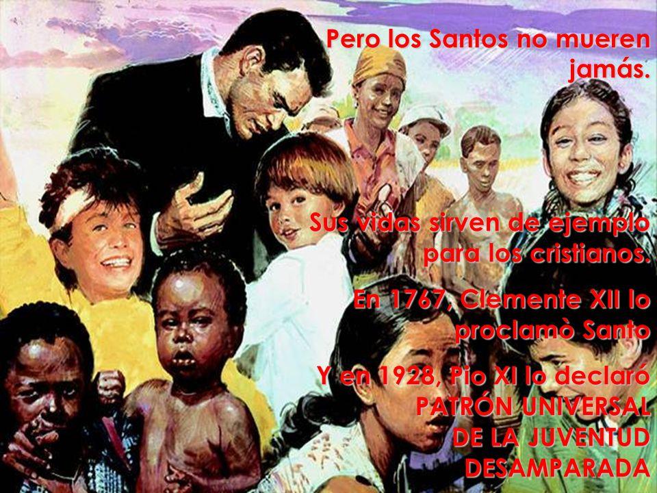 Pero los Santos no mueren jamás.