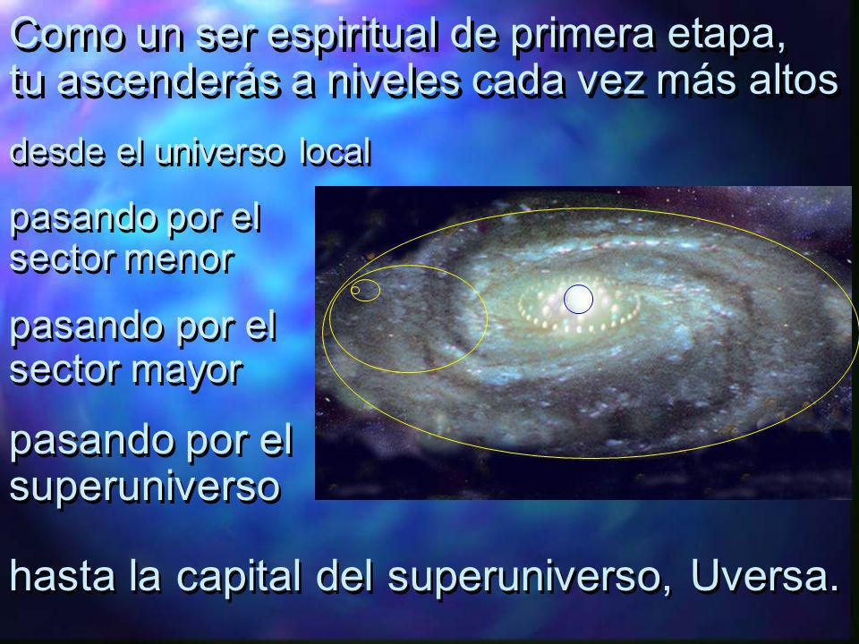 hasta la capital del superuniverso, Uversa.