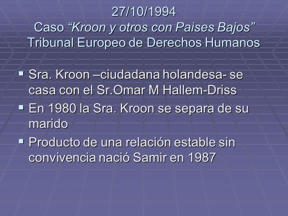 27/10/1994 Caso Kroon y otros con Paises Bajos Tribunal Europeo de Derechos Humanos