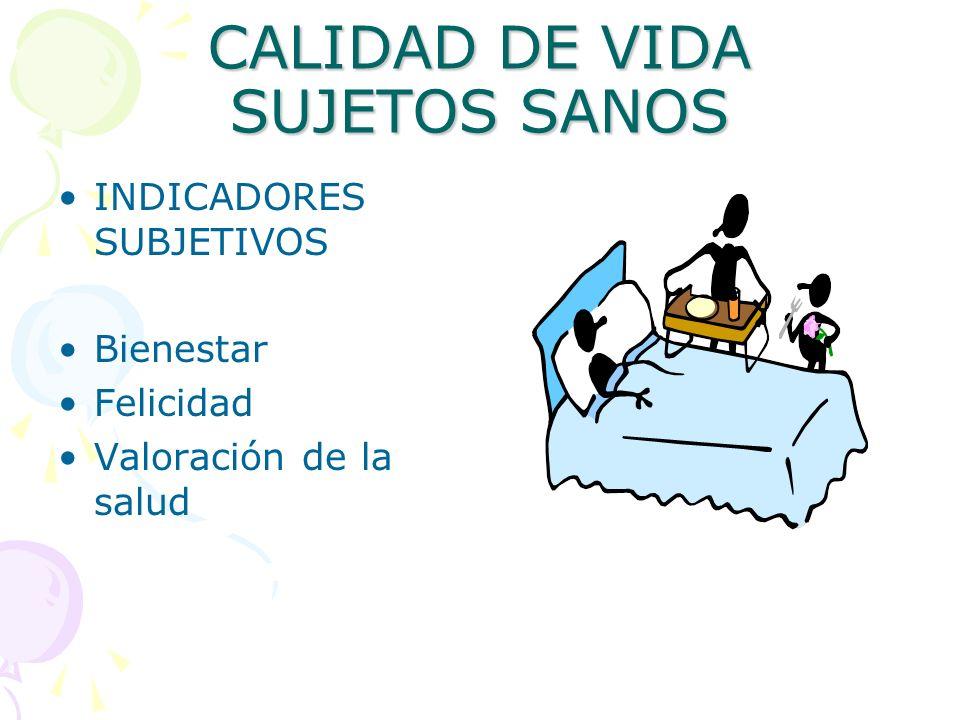 CALIDAD DE VIDA SUJETOS SANOS