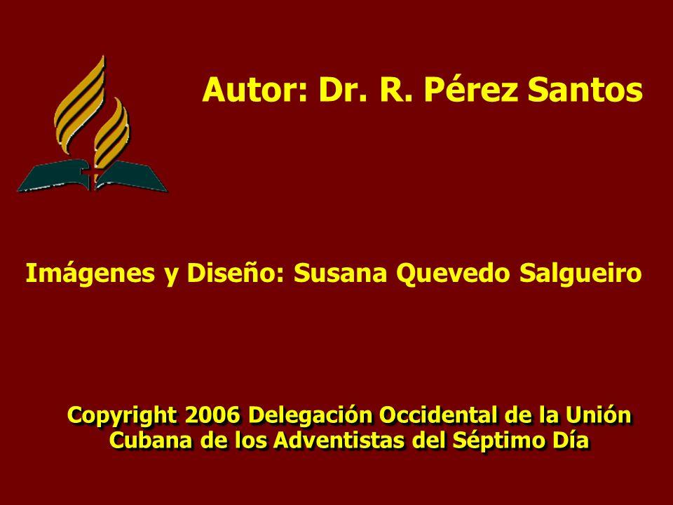Autor: Dr. R. Pérez Santos