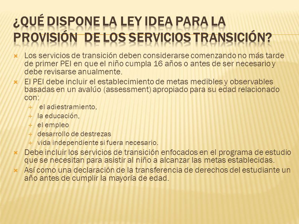 ¿Qué dispone la ley idea para la provisión de los servicios transición