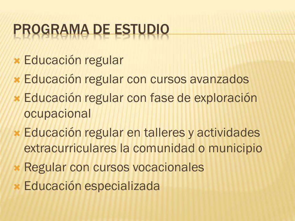 Programa de estudio Educación regular