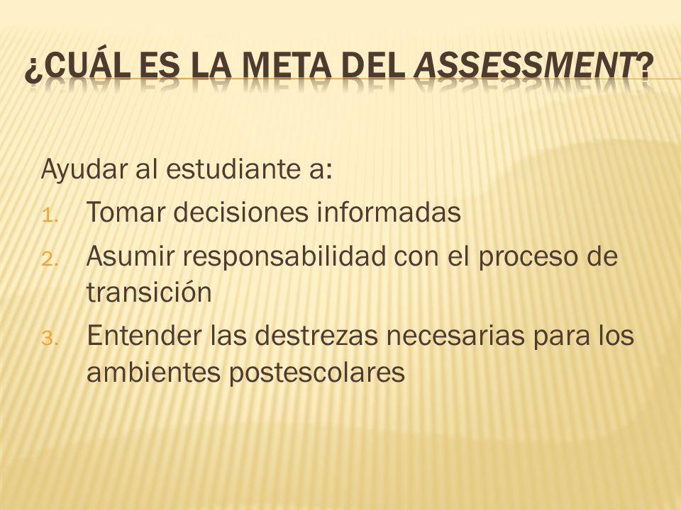 ¿Cuál es la meta del assessment