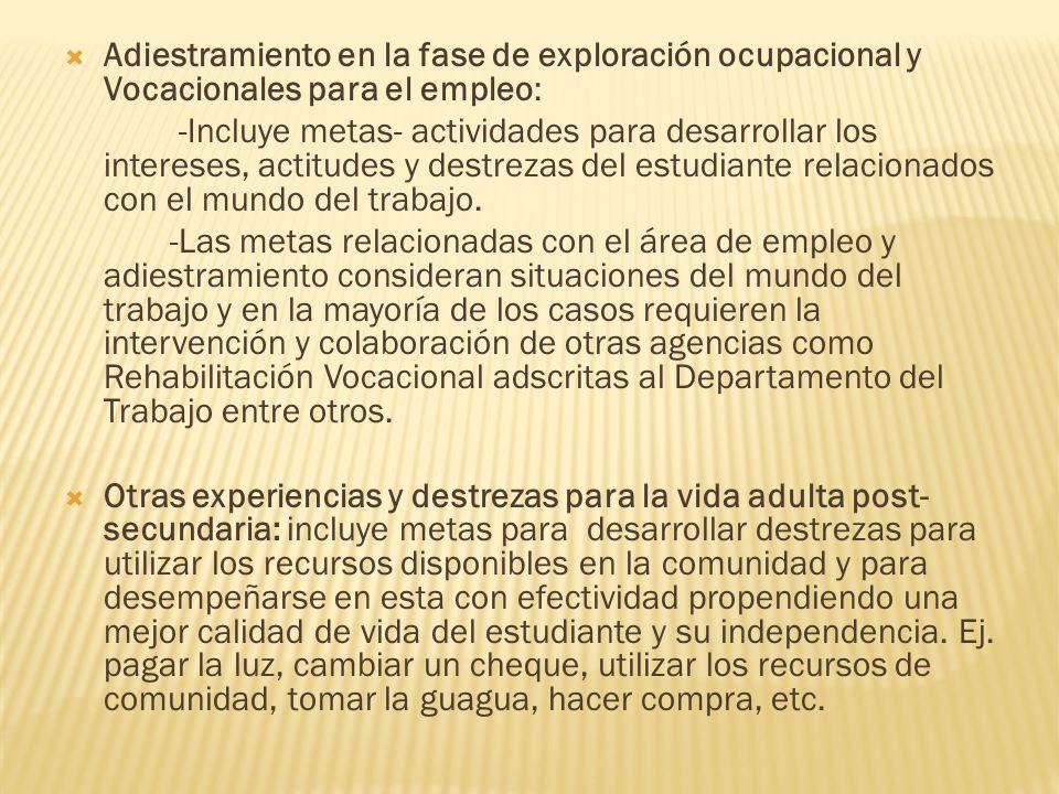 Adiestramiento en la fase de exploración ocupacional y Vocacionales para el empleo: