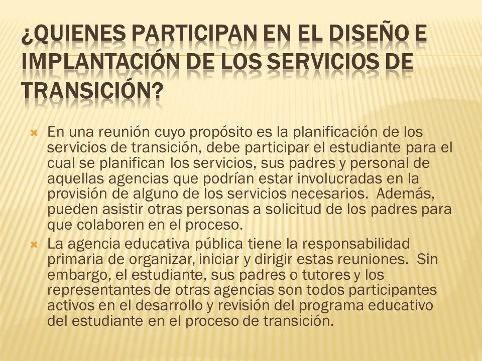 ¿Quienes participan en el diseño e implantación de los servicios de transición
