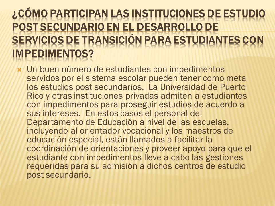 ¿Cómo participan las Instituciones de Estudio Post Secundario en el desarrollo de servicios de transición para estudiantes con impedimentos