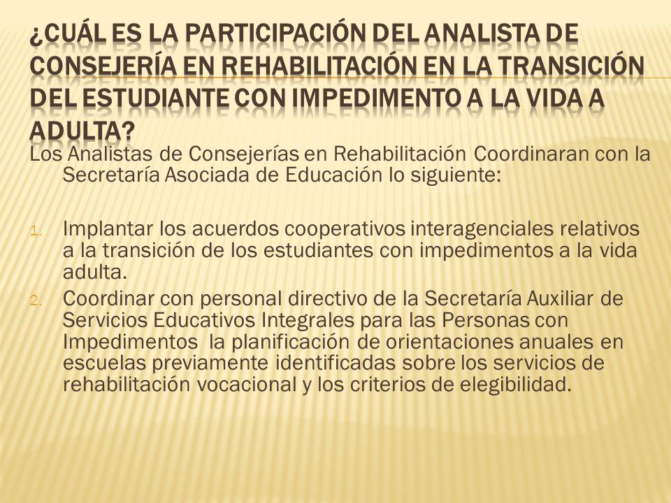 ¿Cuál es la participación del Analista de Consejería en Rehabilitación en la transición del estudiante con impedimento a la vida a adulta