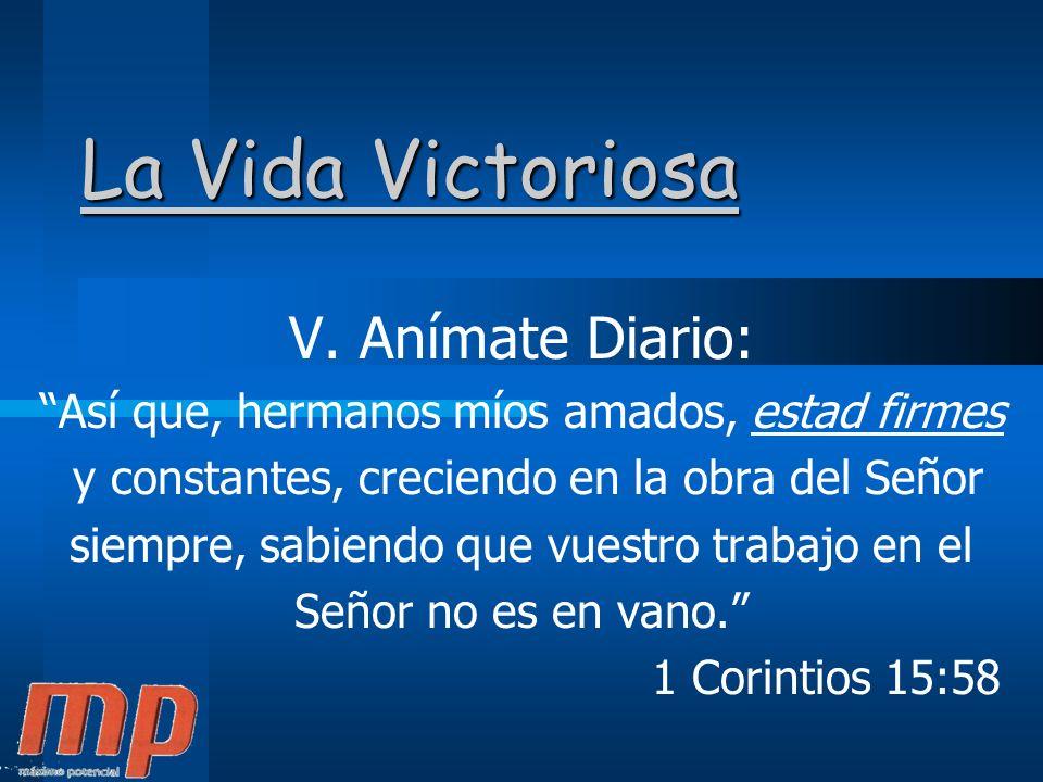 La Vida Victoriosa V. Anímate Diario: