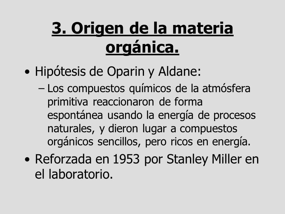3. Origen de la materia orgánica.