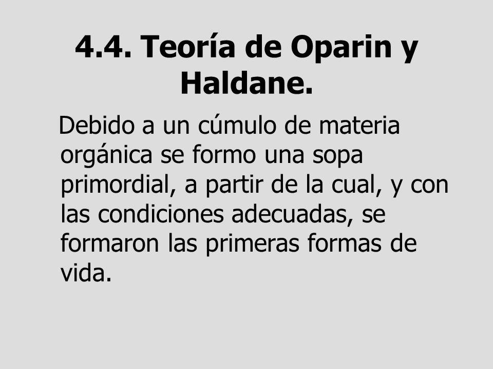 4.4. Teoría de Oparin y Haldane.