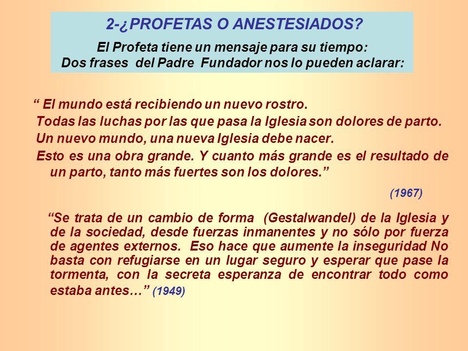 2-¿PROFETAS O ANESTESIADOS