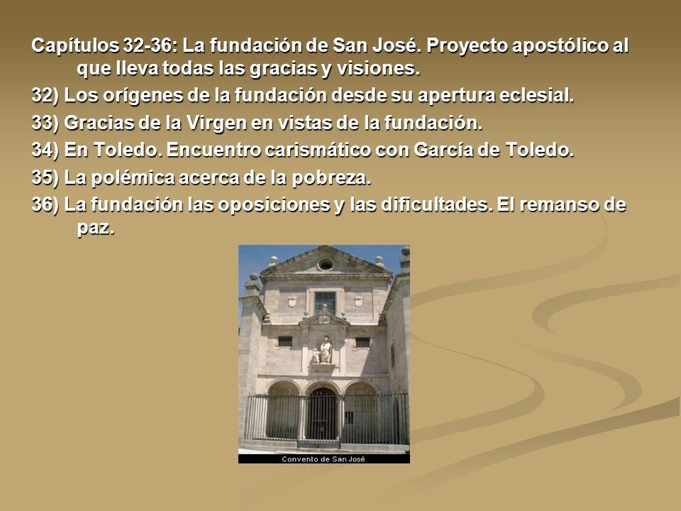 Capítulos 32-36: La fundación de San José