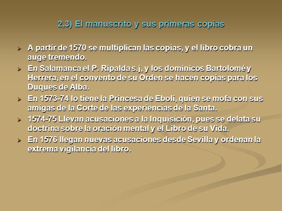 2,3) El manuscrito y sus primeras copias