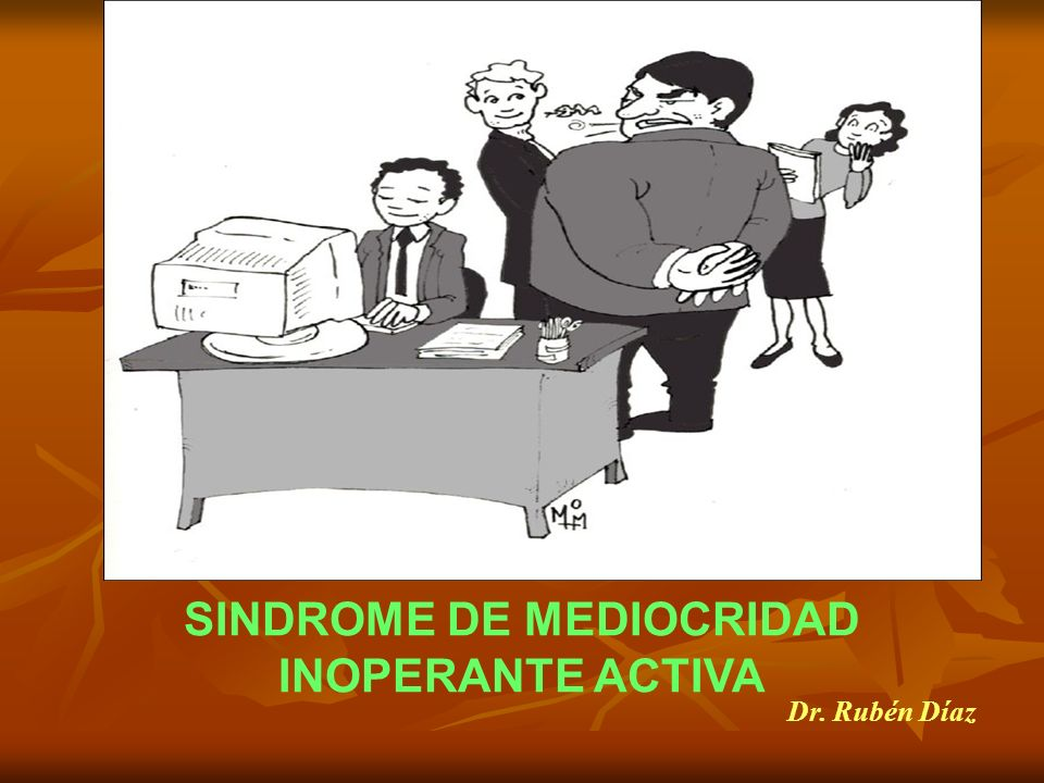 SINDROME DE MEDIOCRIDAD