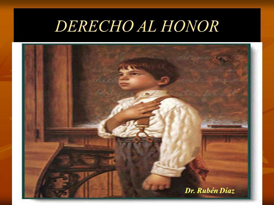 DERECHO AL HONOR Dr. Rubén Díaz