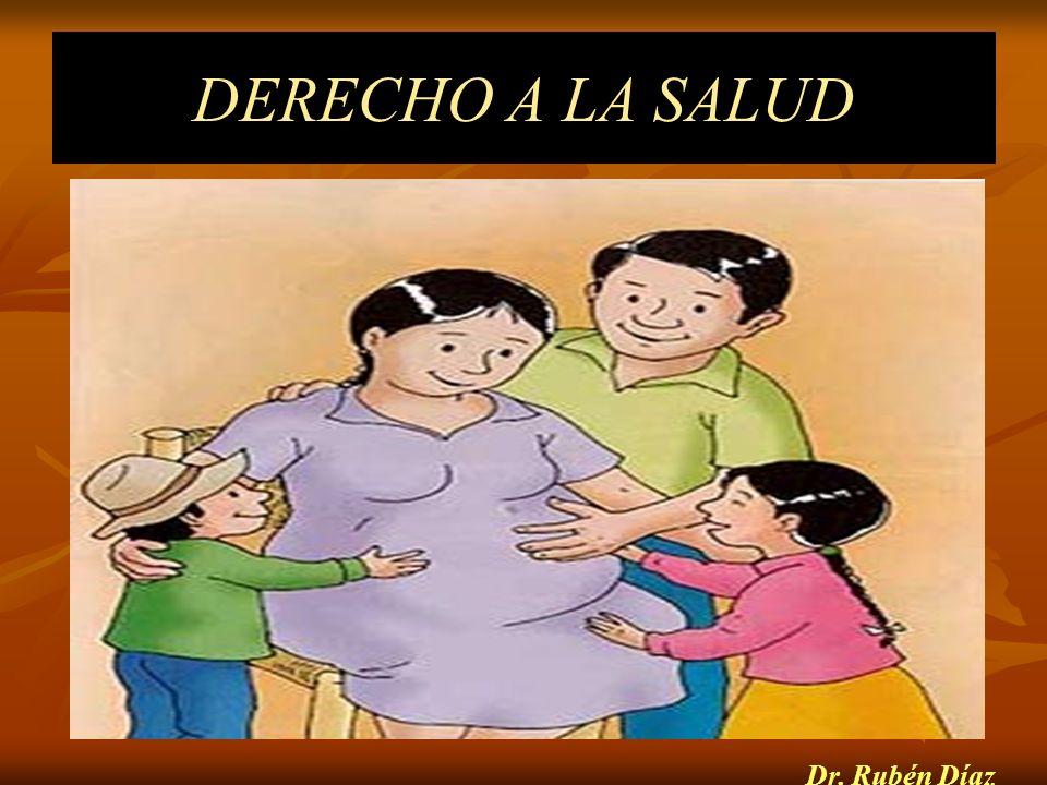 DERECHO A LA SALUD Dr. Rubén Díaz