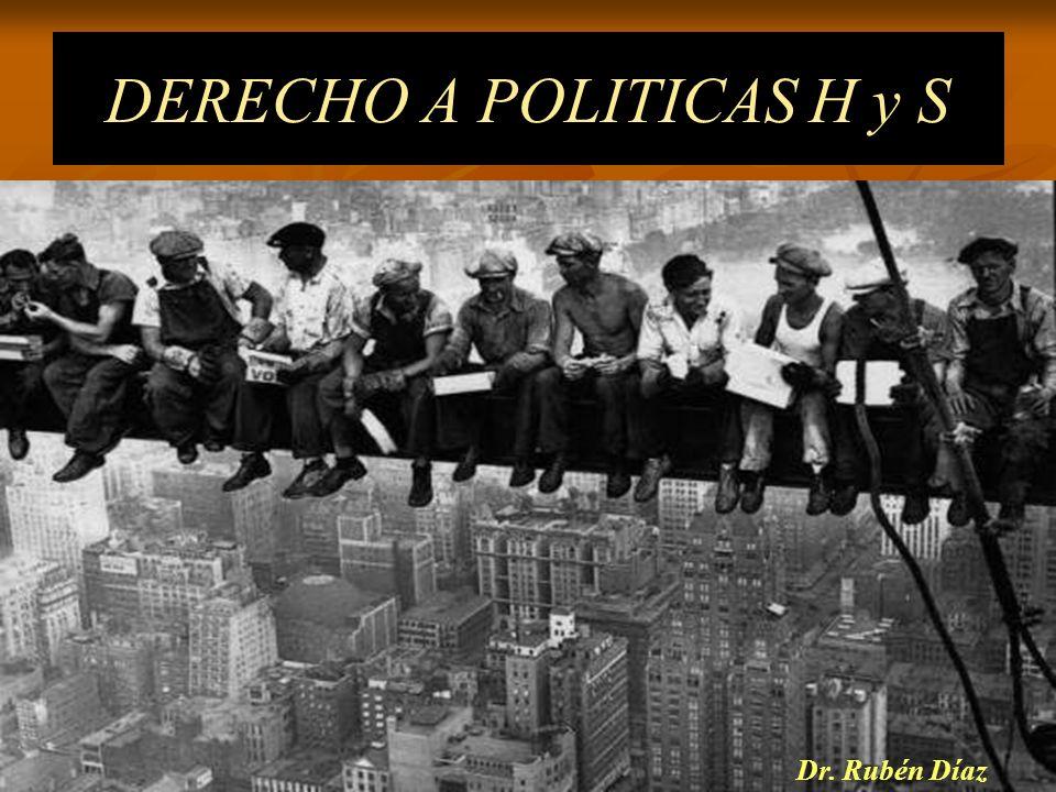 DERECHO A POLITICAS H y S