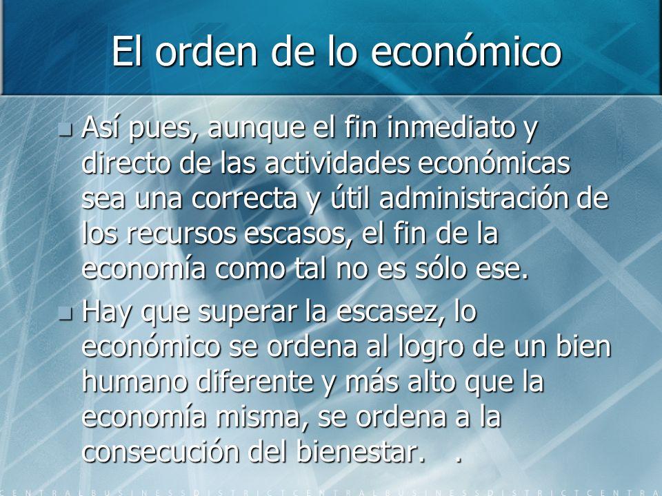 El orden de lo económico