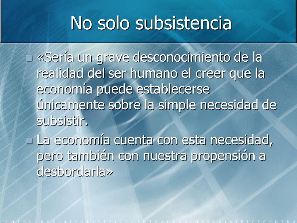 No solo subsistencia