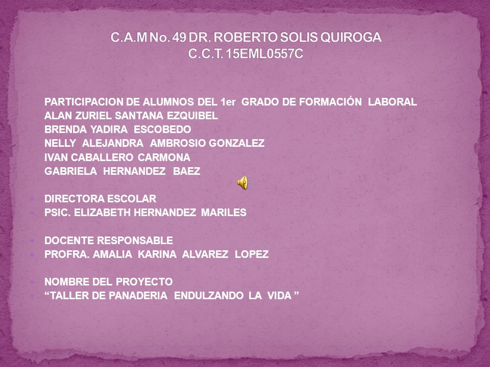 C.A.M No. 49 DR. ROBERTO SOLIS QUIROGA C.C.T. 15EML0557C