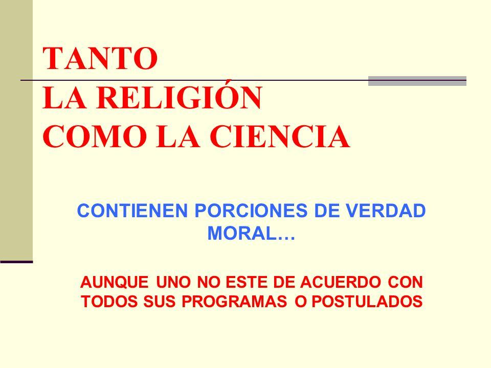 TANTO LA RELIGIÓN COMO LA CIENCIA