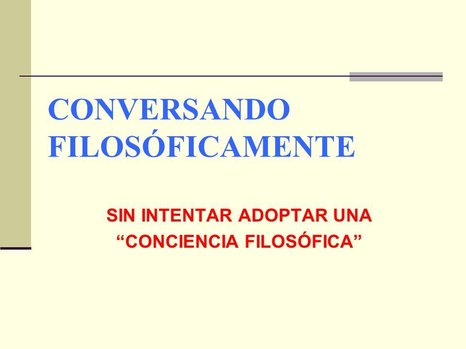 CONVERSANDO FILOSÓFICAMENTE