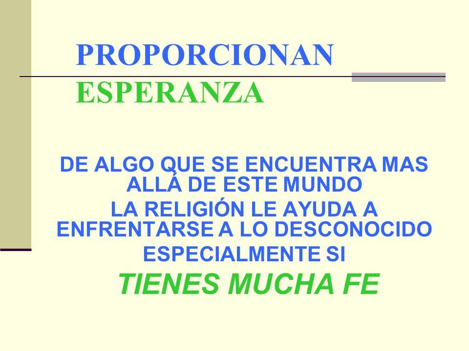 PROPORCIONAN ESPERANZA