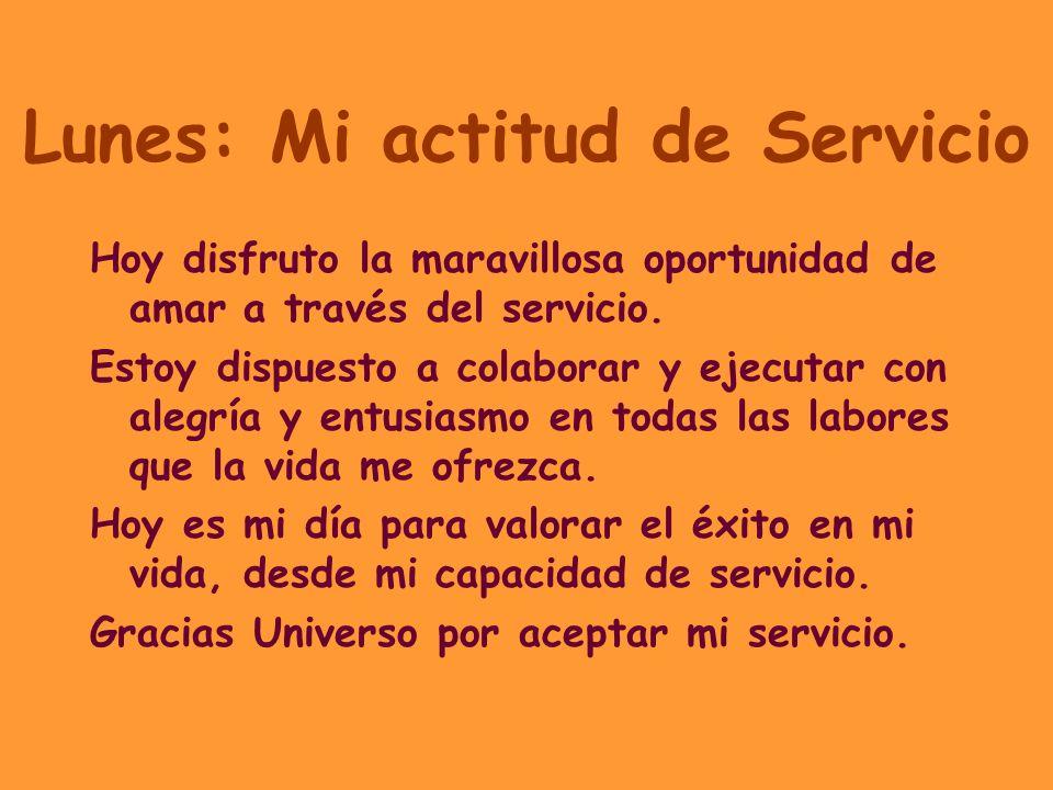 Lunes: Mi actitud de Servicio