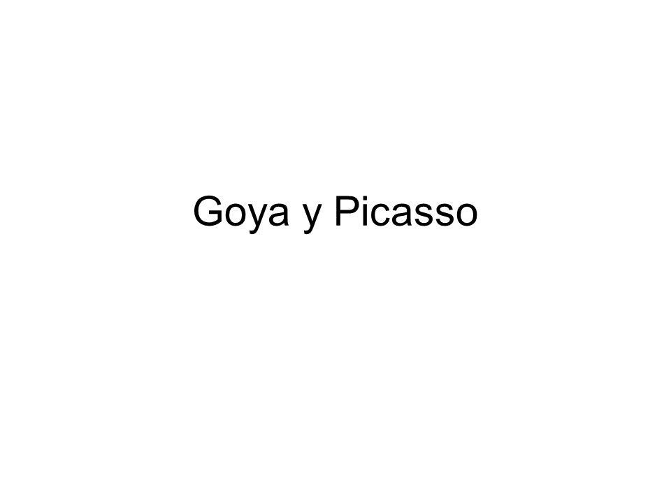 Goya y Picasso