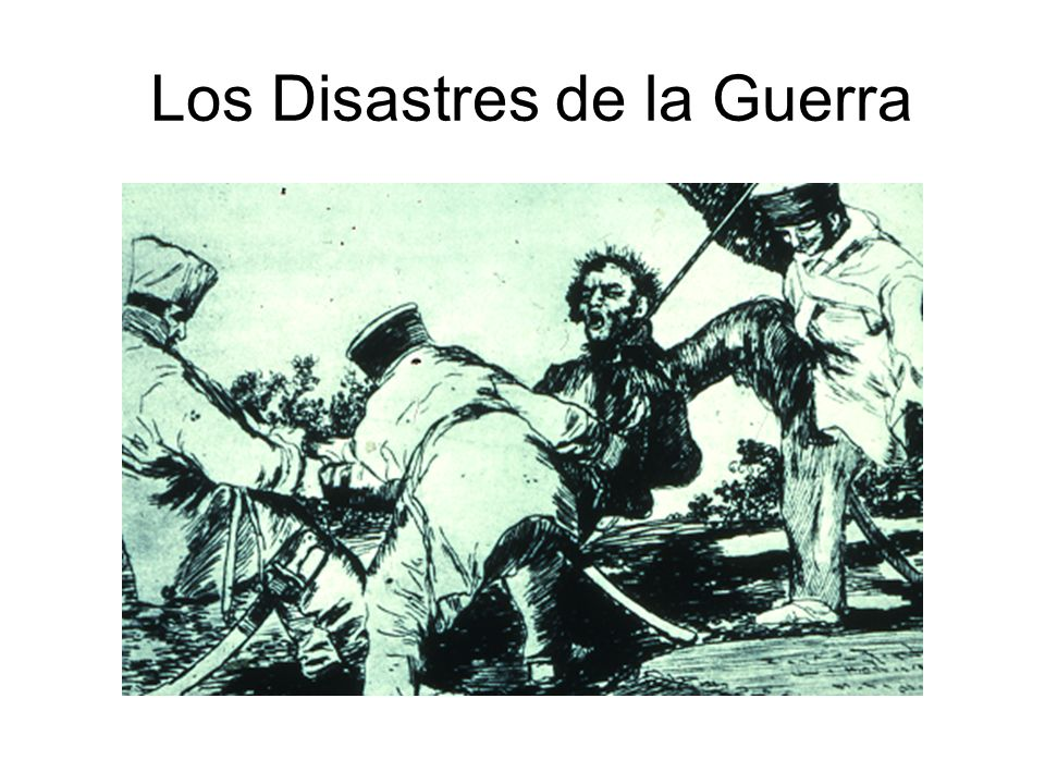 Los Disastres de la Guerra