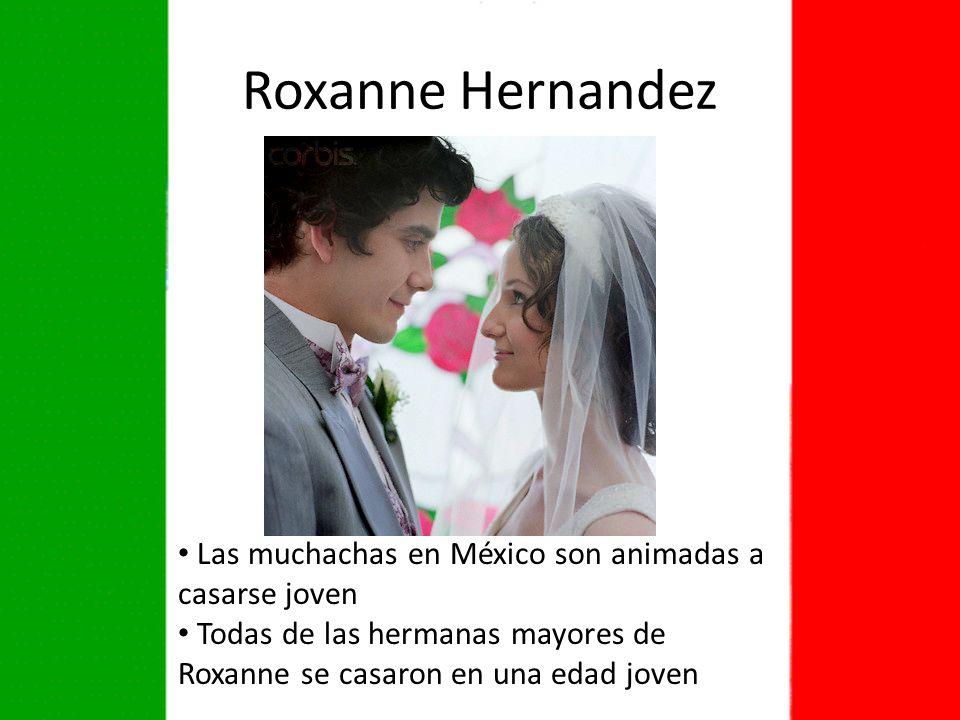 Roxanne Hernandez Las muchachas en México son animadas a casarse joven