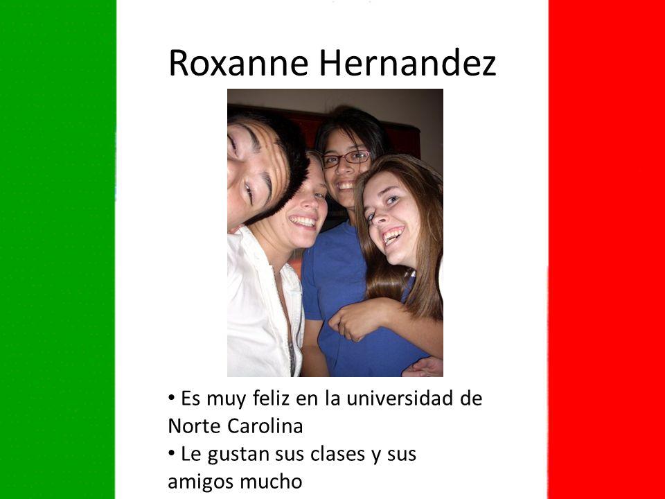 Roxanne Hernandez Es muy feliz en la universidad de Norte Carolina